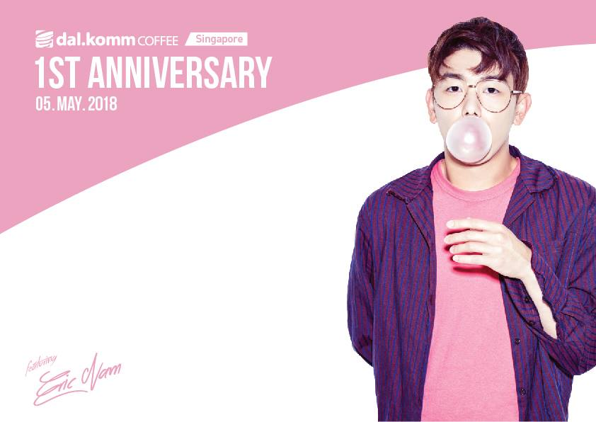 [EVENT] Dal.Komm Coffee presents Eric Nam for chain's 1st Anniversary!