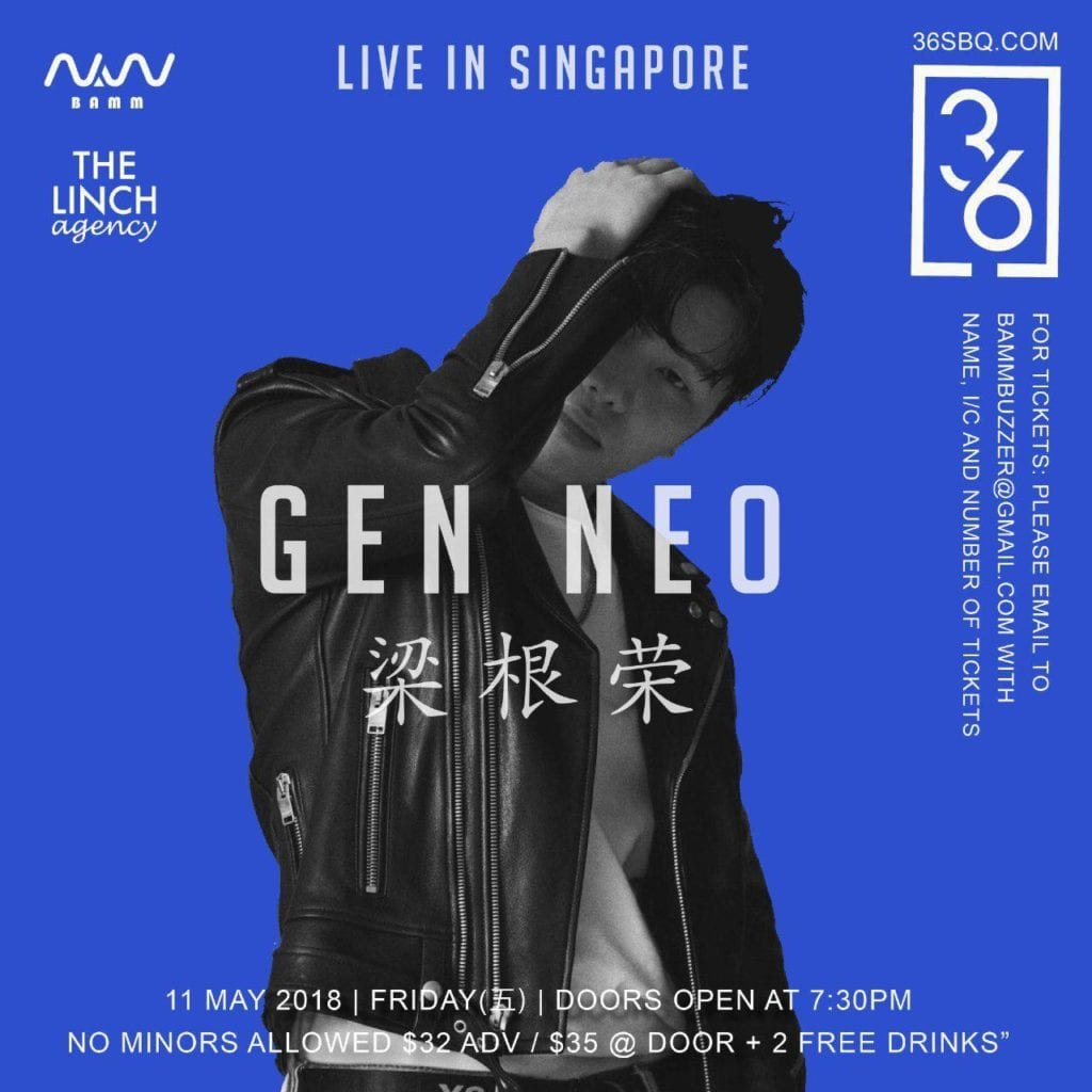 [EVENT] GEN NEO 梁根荣 announces first live show in Singapore on May 11 @ 36SBQ!