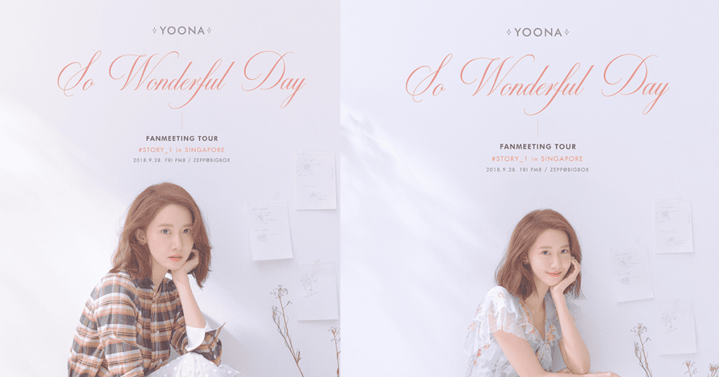 [Singapore Event] YOONA Fan Meeting Tour - So Wonderful Day #Story_1
