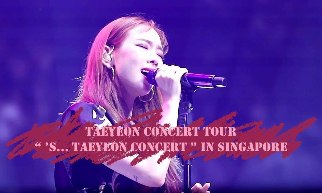 Taeyeon Concert Tour 2018/2019 Singapore, Bangkok, Hong Kong, Manila