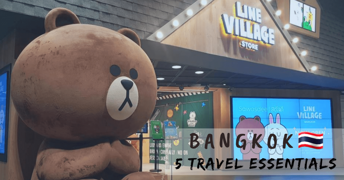 Top 5 Travel Essentials For Your Bangkok Trip