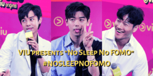 "VIU presents ""No Sleep No FOMO"" #NOSLEEPNOFOMO"