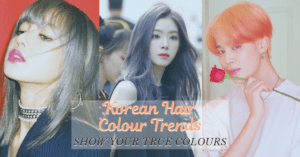 Show your True Colours with these Korean Hair Colour Trends in 2019