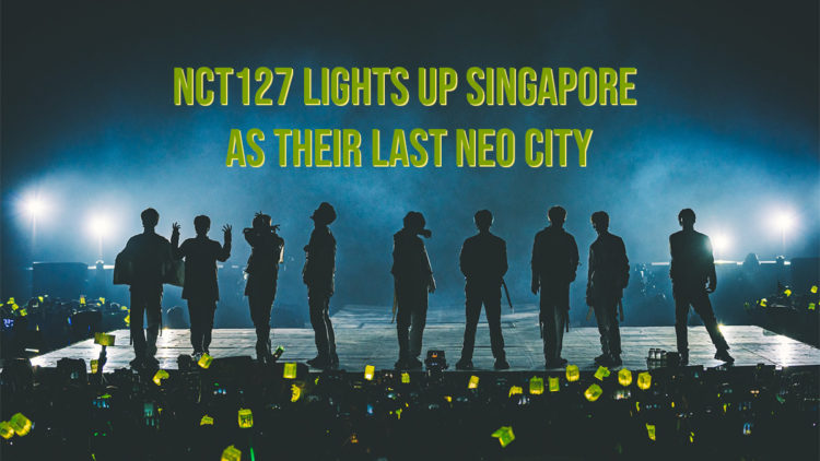 NCT127 lights up Singapore as their last Neo City