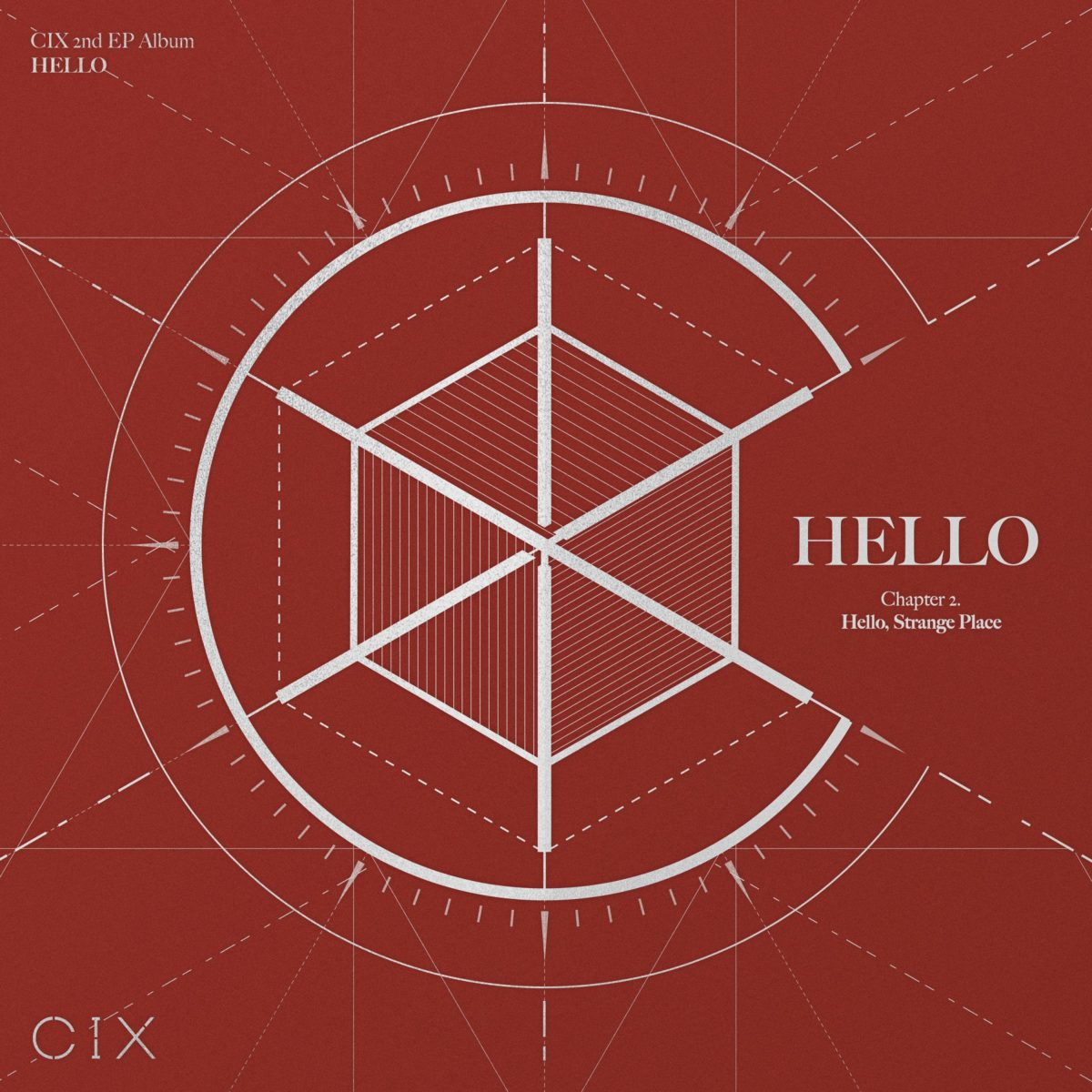 CIX presents 2nd EP Album - HELLO Chapter 2. 'Hello, Strange Place'