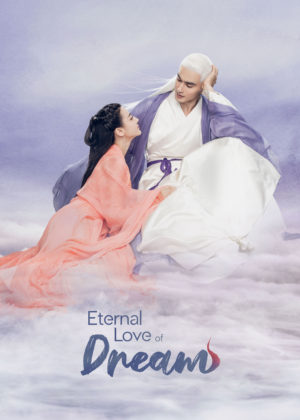 Eternal Love of Dream (三生三世枕上书)