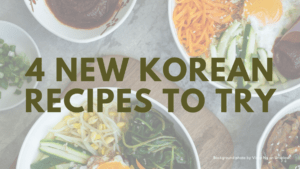 4 new Korean recipes to try